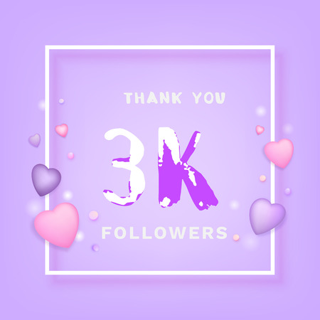 3K Followers thank you phrase with frame and hearts. Template for social media post. Handwritten letters. 3000 subscribers banner. Vector illustration.