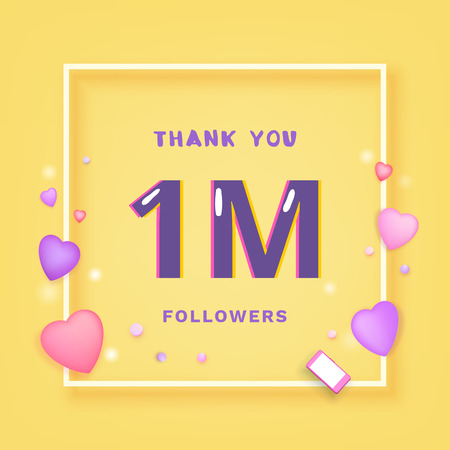 1M Followers thank you yellow square banner with frame and hearts. Template for social media post. 1 million subscribers. Vector illustration.