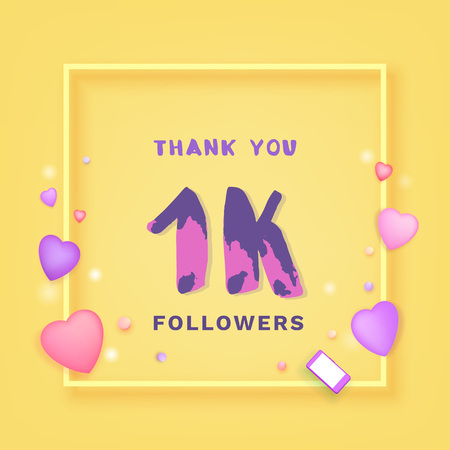 1K Followers thank you yellow square banner with frame and hearts. Template for social media post. Handwritten letters. 1000 subscribers. Vector illustration. Illustration