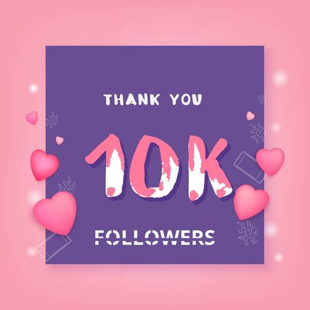 10K Followers thank you square banner.  Template for social media post. Handwritten lettering. 10000 subscribers. Vector illustration.