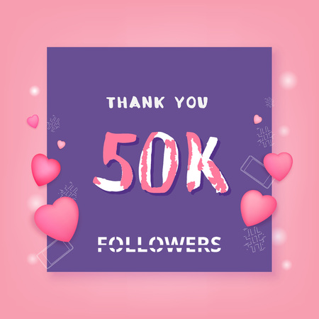 50K Followers thank you phrase with frame and hearts. Template for social media post. Handwritten letters. 50000 subscribers banner. Vector illustration. Stock Illustratie