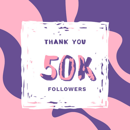 50K Followers thank you square banner with frame and wavy background. Template for social media post. Handwritten letters. 50000 subscribers. Vector illustration. Stock Illustratie