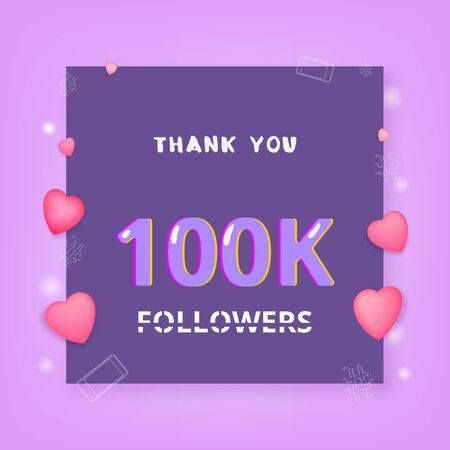 100K Followers thank you banner with frame and hearts. Template for social media post. 100000 subscribers.