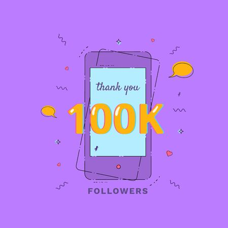 Thank you 100K followers vivid card with phone frame. Template for Social Network. Vector illustration.