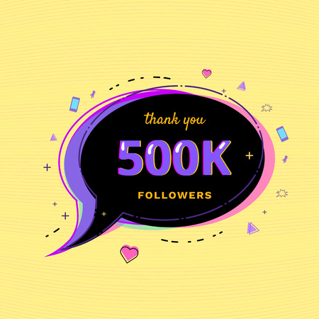 500K Followers thank you message with speech bubble and random items.