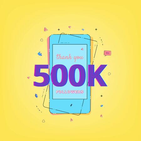 Thank you 500K followers card. Template for Social Network. Vector illustration.