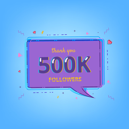 500K Followers thank you message with speech bubble and random items. Template for social media post. Glitch chromatic aberration style. 500000 subscribers banner. Vector illustration.