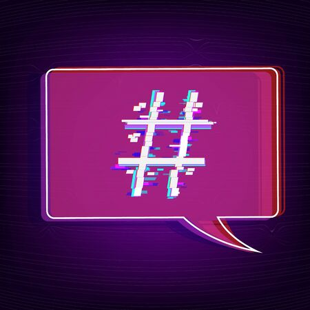 Hashtag sign with speech bubble isolated. Glitch chromatic aberration trendy effect. Element for graphic design - blog, social media, banner, poster, flyer, card. Vector illustration.