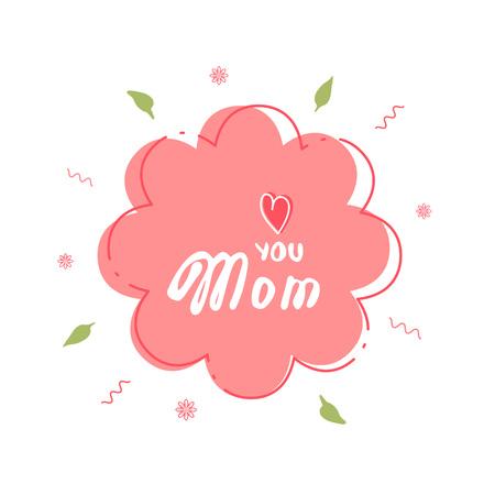 I Love You Mom card.  Handwritten lettering.  Vector Illustration.