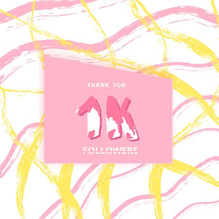 1K followers thank you card. Cover 1000 subscribers with brush abstract lines. Template for social media Vector illustration.