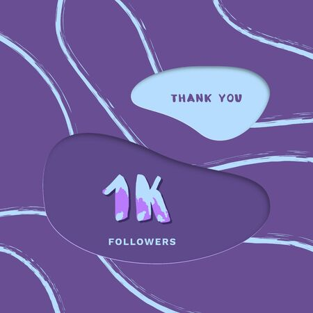 1K followers thank you card. Cover 1000 subscribers with papercut effect and brush abstract lines. Template for social media. Vector illustration.