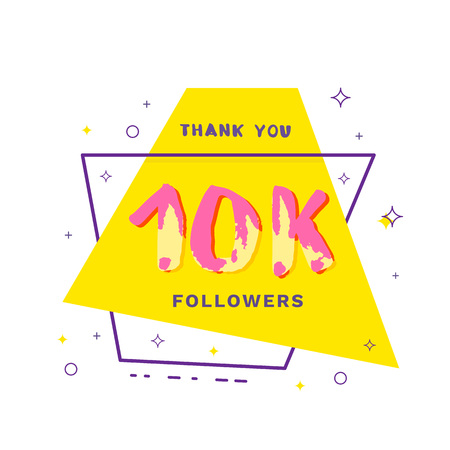 10k followers thank you card. Celebration 10000 subscribers geometric banner. Template for social media. Vector illustration. Stock Illustratie