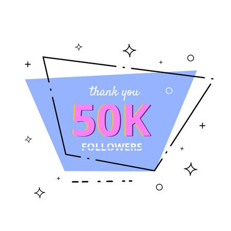 50k followers thank you card. Celebration 50000 subscribers geometric banner. Template for social media. Vector illustration. Stock Illustratie
