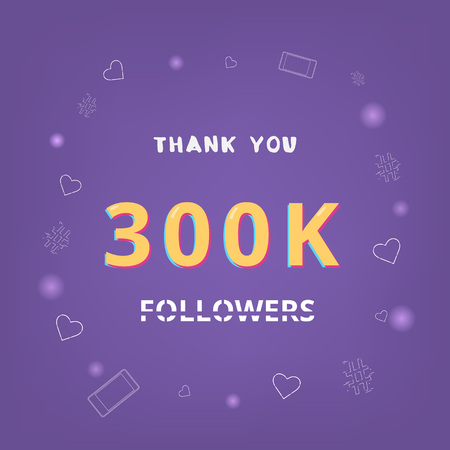 300K followers thank you card. Celebration 300000 subscribers banner. Template for social media. Vector illustration.