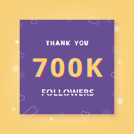 700K followers thank you card. Celebration 700000 subscribers banner. Template for social media. Vector illustration. Stock Illustratie