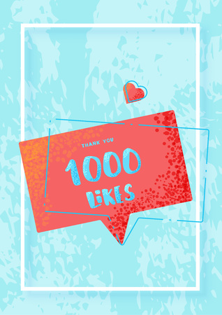 1000 likes vertical post for story. Speech bubble with frame.  Greeting card for social networks. Template for social media post for blog. Vector illustration.