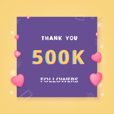 500k followers thank you card. Celebration 500000 subscribers banner. Template for social media. Vector illustration.