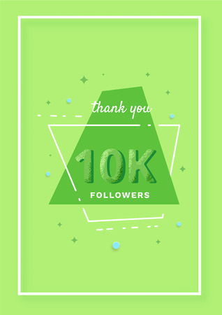 10K followers thank you post. 10000 subscribers. Green greeting card for social networks. Template for social media post for blog. Vector illustration. 向量圖像