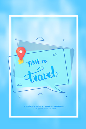 Time to travel banner. Cloudy cover with speech bubble, frame and handwritten lettering. Vertical card. Template for holiday design. Vector illustration.