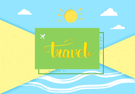 Travel banner. Sunny beach decoration with geometric badge  and handwritten lettering. Horizontal card with paper cut style shapes. Template for holiday design. Vector illustration.
