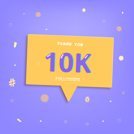 10K followers thank you post with decoration. 10000 subscribers banner with speech bubble and bright background. Greeting card for social media. Template for networks. Vector illustration.