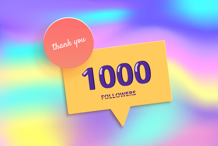 1K followers thank you post with decoration and foil background. 1000 subscribers banner with speech bubble.  Template for social media networks. Vector illustration.