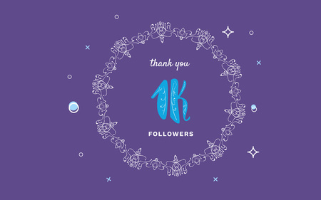 1K followers thank you post with decoration. 1000 subscribers  vintage banner with round decorative frame. Greeting card for social networks. Vector illustration.
