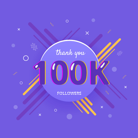 100K followers thank you post with decoration. 100000 subscribers flat banner with round badge. Greeting card for social networks. Vector illustration.