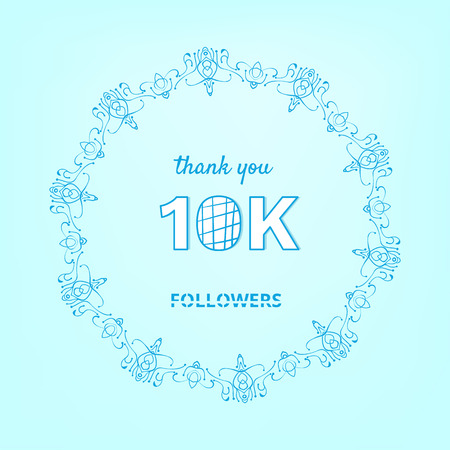 10K followers thank you post with decoration. 10000 subscribers square vintage banner with round decorative frame. Greeting card for social networks. Vector illustration.