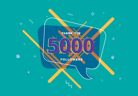 5K followers thank you post with decoration. 5000 subscribers banner with speech bubble. Greeting card for social networks. Vector illustration.