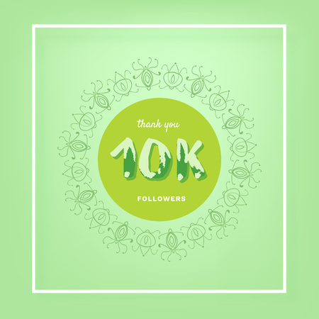 10K followers thank you post with decoration. 10000 subscribers square green vintage banner with round decorative frame. Greeting card for social networks. Vector illustration.