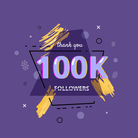 100K followers thank you post with decoration. 100000 subscribers banner with geometric trapezium badge. Greeting card for social networks. Vector illustration.