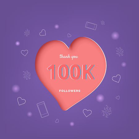 100K followers thank you post with heart shape and decoration. 100000 subscribers celebration banner. Greeting card for social networks. Vector illustration.