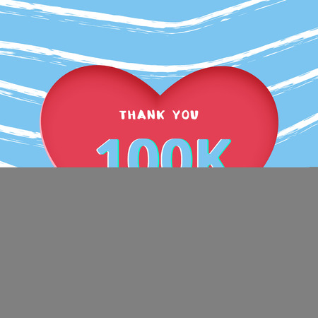 100K followers thank you post with heart shape and decoration. 100000 subscribers celebration banner with creative lines background. Greeting card for social networks. Vector illustration.