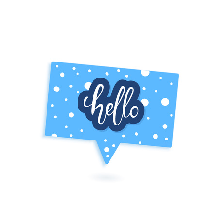 Hello lettering with speech bubble isolated. Hello quote for banner, poster, social media networks. Vector illustration.