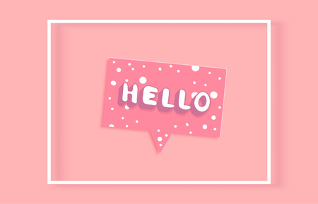 Hello word. Lettering with speech bubble and frame. Hello quote for banner, poster, social media networks. Vector illustration.
