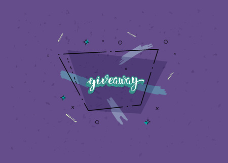 Giveaway  banner. Handwritten lettering with decoration. Sticker creative text with trapezium geometric composition. Template  for social media nework. Vector illustration.