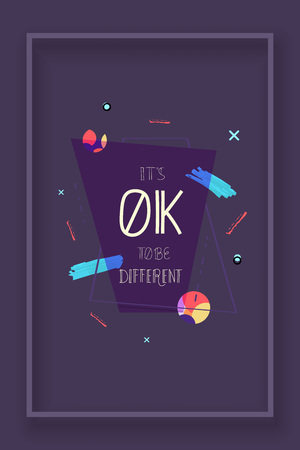 Its Ok To Be Different Quote on Dark Poster Geometric. Handwritten Lettering Vector Composition.