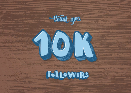 10k followers thank you social media template on wood texture. Banner for internet networks. 10000 subscribers congratulation post. Vector illustration.