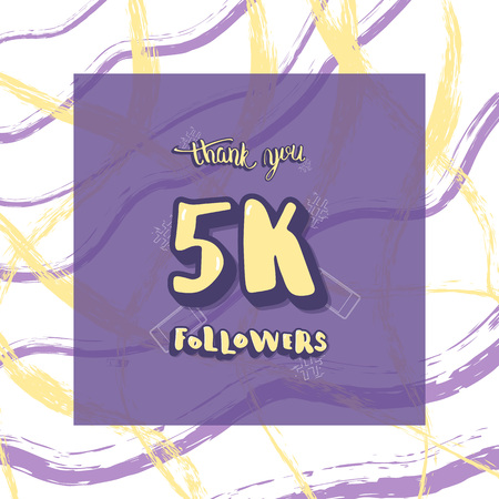 5K followers thank you social media template. Banner for internet networks.  5000 subscribers congratulation post with dry brush lines decoration. Vector illustration.