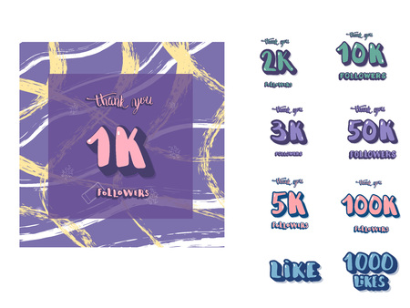 Set of social media template and elements. Banner and decoration for internet networks. 1K, 2K, 3K, 5K, 10K, 50K, 100K, followers thank you, 1000 likes posts. Vector illustration.