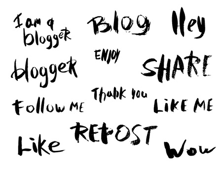 Vector set of ink quotes for social media networks. Hand lettering phrase I am a blogger, Blog, Share, Follow me, Thank you, Repost, Like me, Wow, Hey.