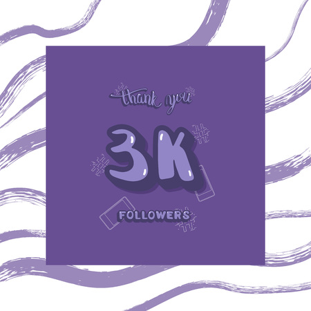 Flat template of 3K followers thank you.  3000 subscribers congratulation social media post. Vector card for internet networks with brush line decoration.