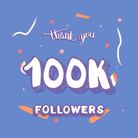 100k followers thank you social media template.  Square banner for internet networks.  100000 subscribers congratulation post. Vector illustration. Illusztráció