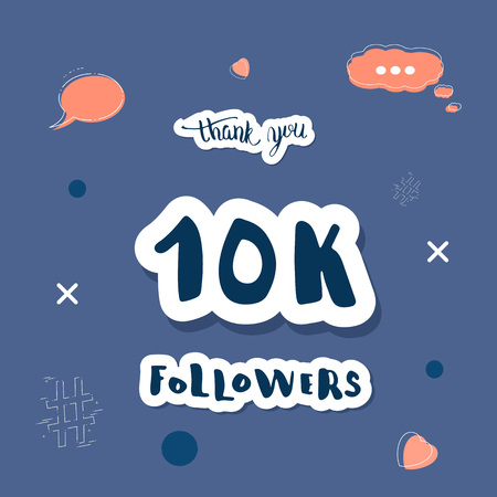 Vector social media networks template. Banner for 10K followers.  10000 subscribers congratulation post with hand lettering on stickers.