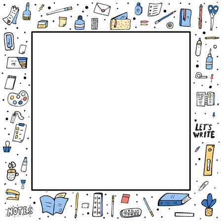 Square frame of vector office supplies. Collection of stationery in doodle style.