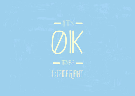 It's Ok To Be Different Quote. Handwritten Lettering Vector Composition.