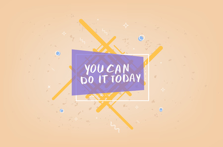 You can do it today vector quote. Handwritten brush lettering with geometric badge on textured background.