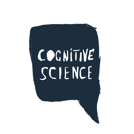 Cognitive science handwritten lettering with speech bubble isolated on white background. Vector illustration.