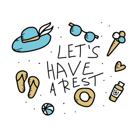 Lets have a rest quote. Set of travel symbols in doodle style.  Poster, banner, greeting card, print isolated typography and elements. Color illustration.